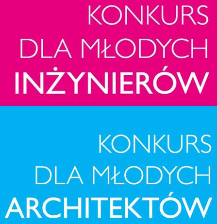 Konkurs dla Młodych Architektów i Inżynierów Budownictwa