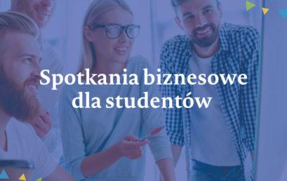 13 grudnia spotkania biznesowe dla studentów