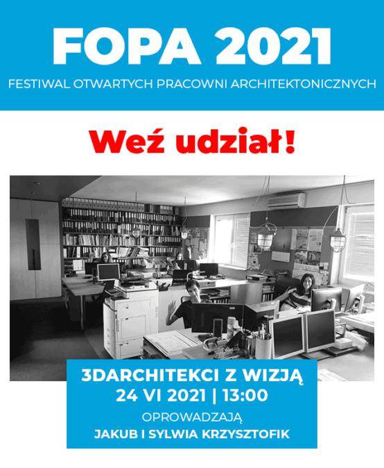 FOPA 2021 – Zapraszamy do pracowni 3DARCHITEKCI z wizją i MEDUSA GROUP!